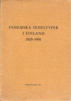 Inhemska sedeltyper i Finland 1809–1951