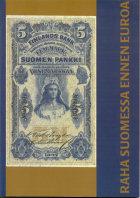 Raha Suomessa ennen euroa