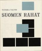 Suomen rahat (1. painos)